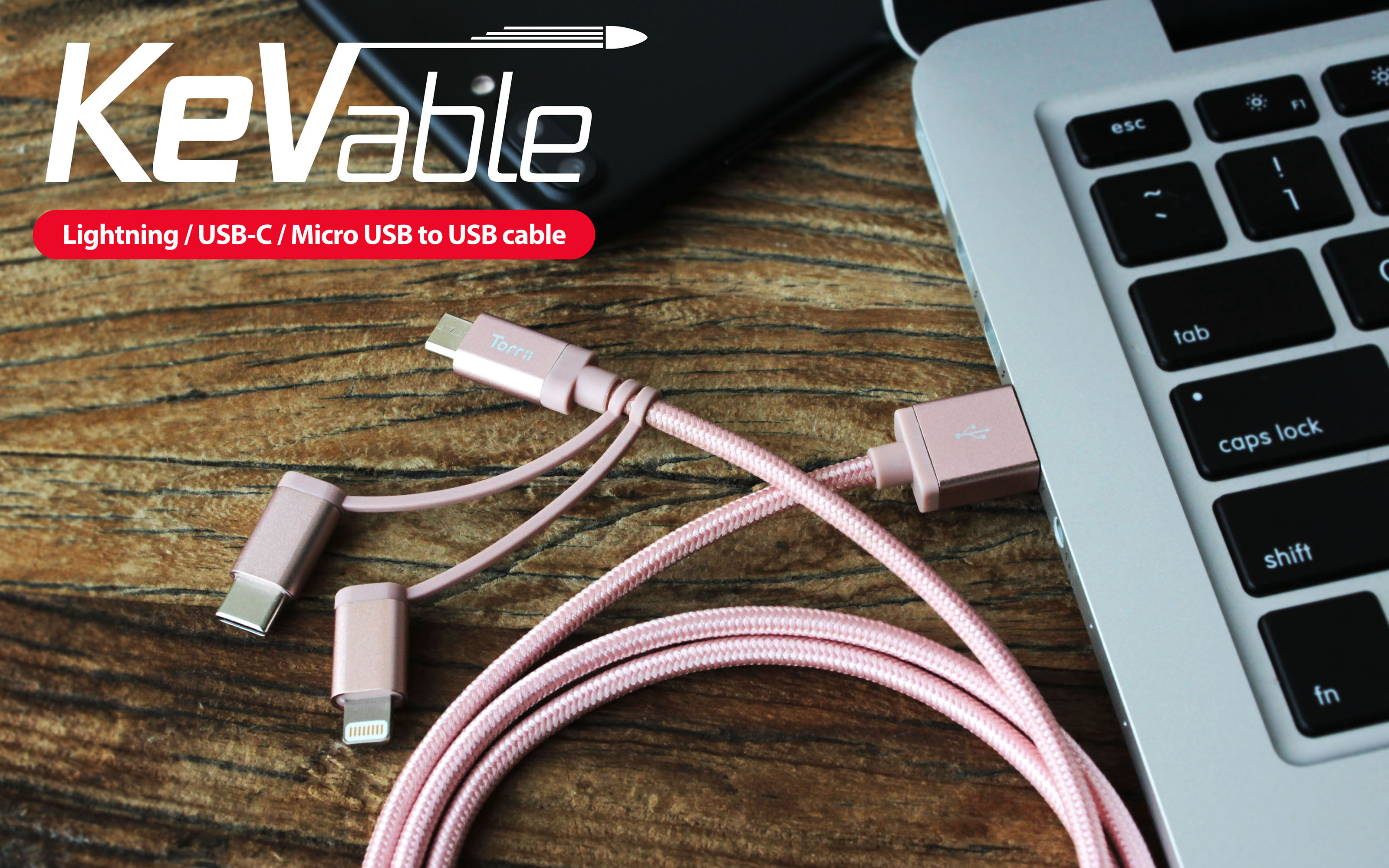 Torrii Introduces Kevable Premium Charge Sync Cable Built With Usb Wiring Connector Fiber 3 In 1 Mfi Lightning C Micro To For Ios Android And Type Devices
