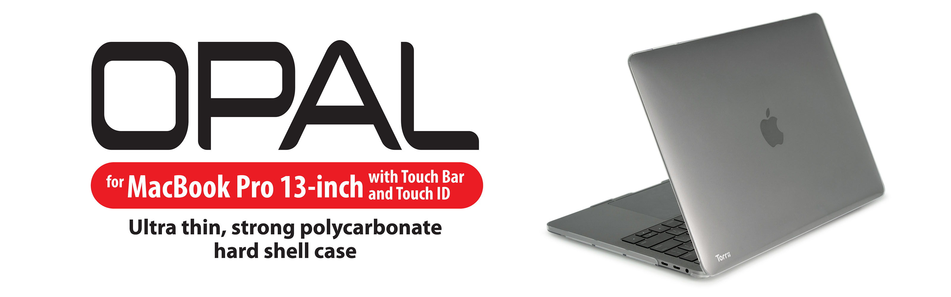Torrii introduces OPAL for MacBook Pro 13-inch